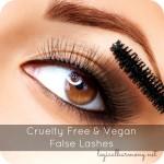 Cruelty Free and Vegan False Lashes
