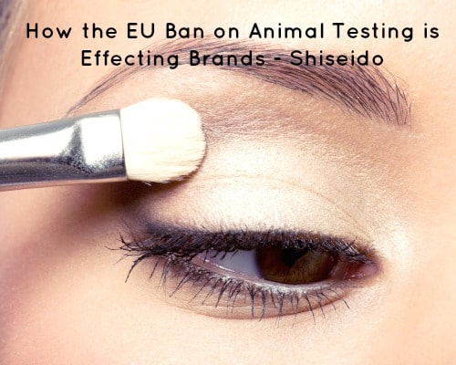 How the EU Ban on Animal Testing is Effecting Brands - Shiseido