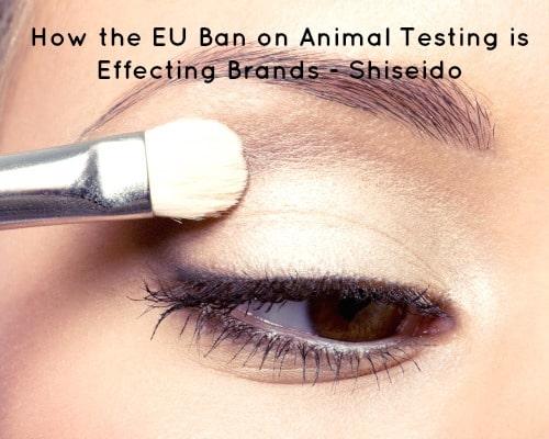 How the EU Ban on Animal Testing is Effecting Brands - Shiseido