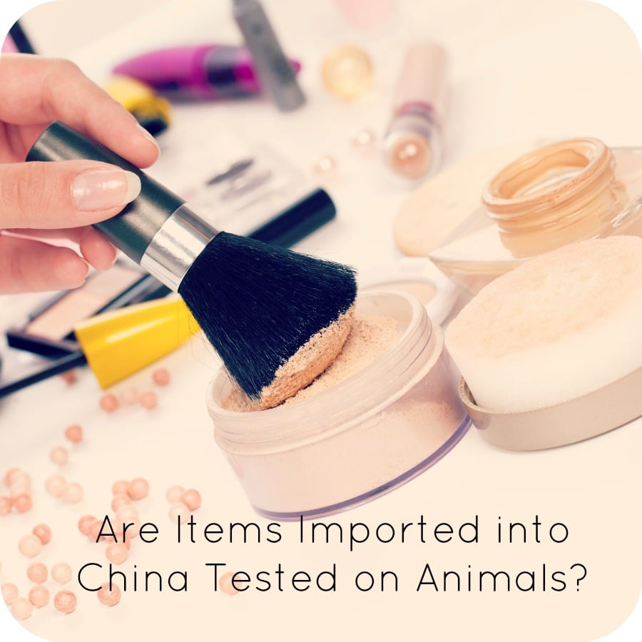 Are Items Imported into China Tested on Animals?