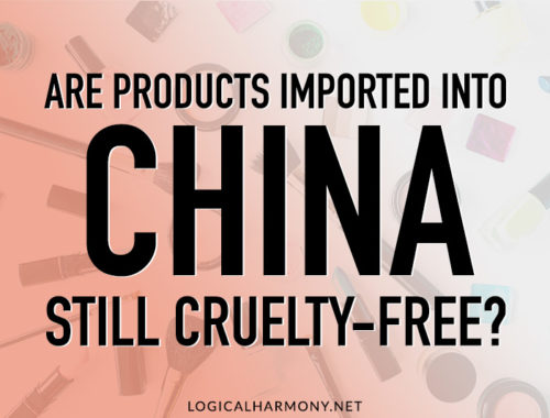 Are Products Imported into China Still Cruelty-Free?