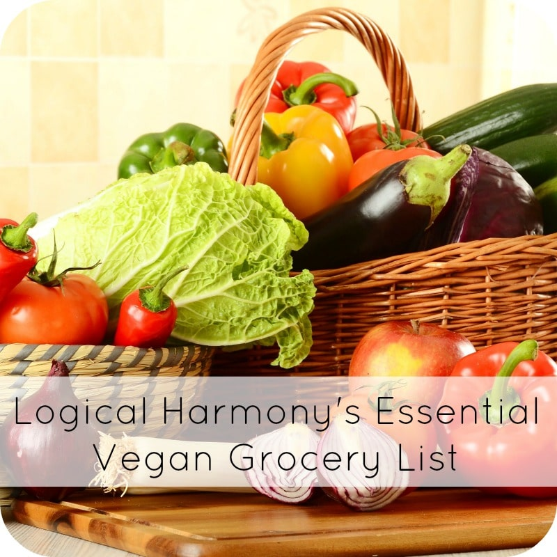 Logical Harmony's Essential Vegan Grocery List