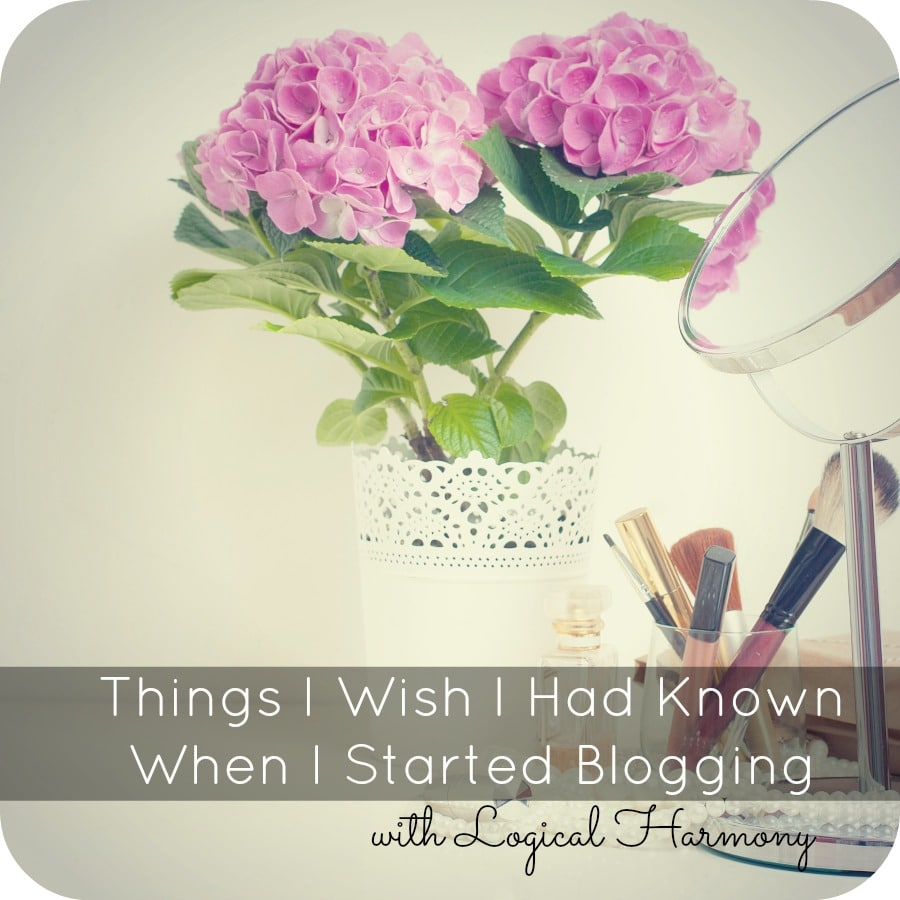 Things I Wish I Had Known When I Started Blogging