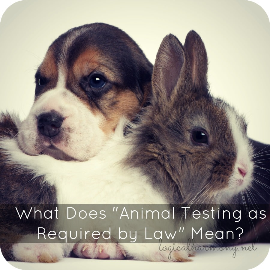 "What Does ""Animal Testing as Required by Law"" Mean?"