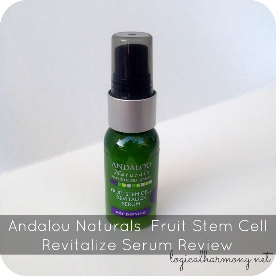Andalou Naturals Fruit Stem Cell Revitalize Serum Review