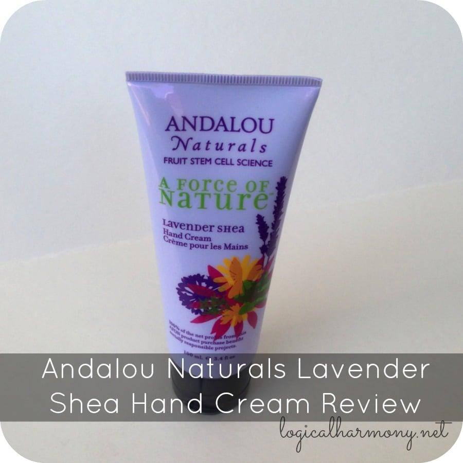 Andalou Naturals Lavender Shea Hand Cream Review