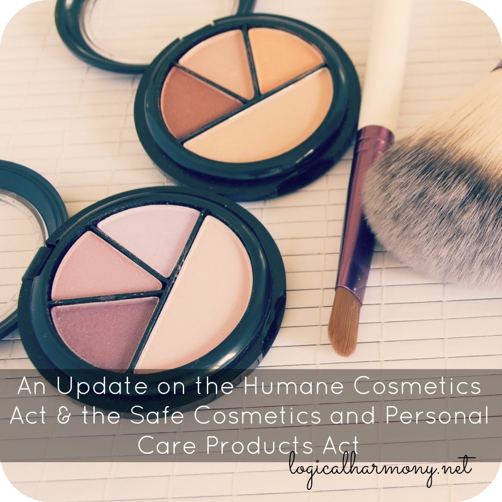 An Update on the Humane Cosmetics Act & the Safe Cosmetics and Personal Care Products Act