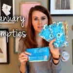 January Empties Video