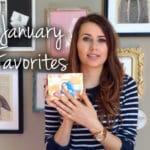 January Favorites Video