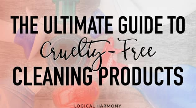 The Ultimate Guide to Cruelty-Free Cleaning Products