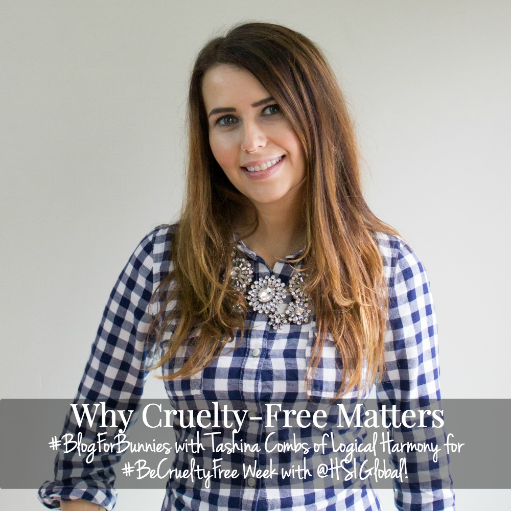 Why Cruelty Free Matters - #BlogForBunnies for #BeCrueltyFree Week with @HSIGlobal!