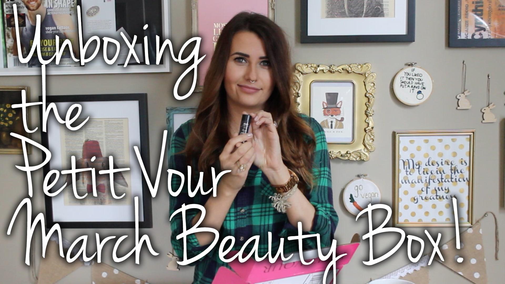 Petit Vour March 2015 Beauty Box Video