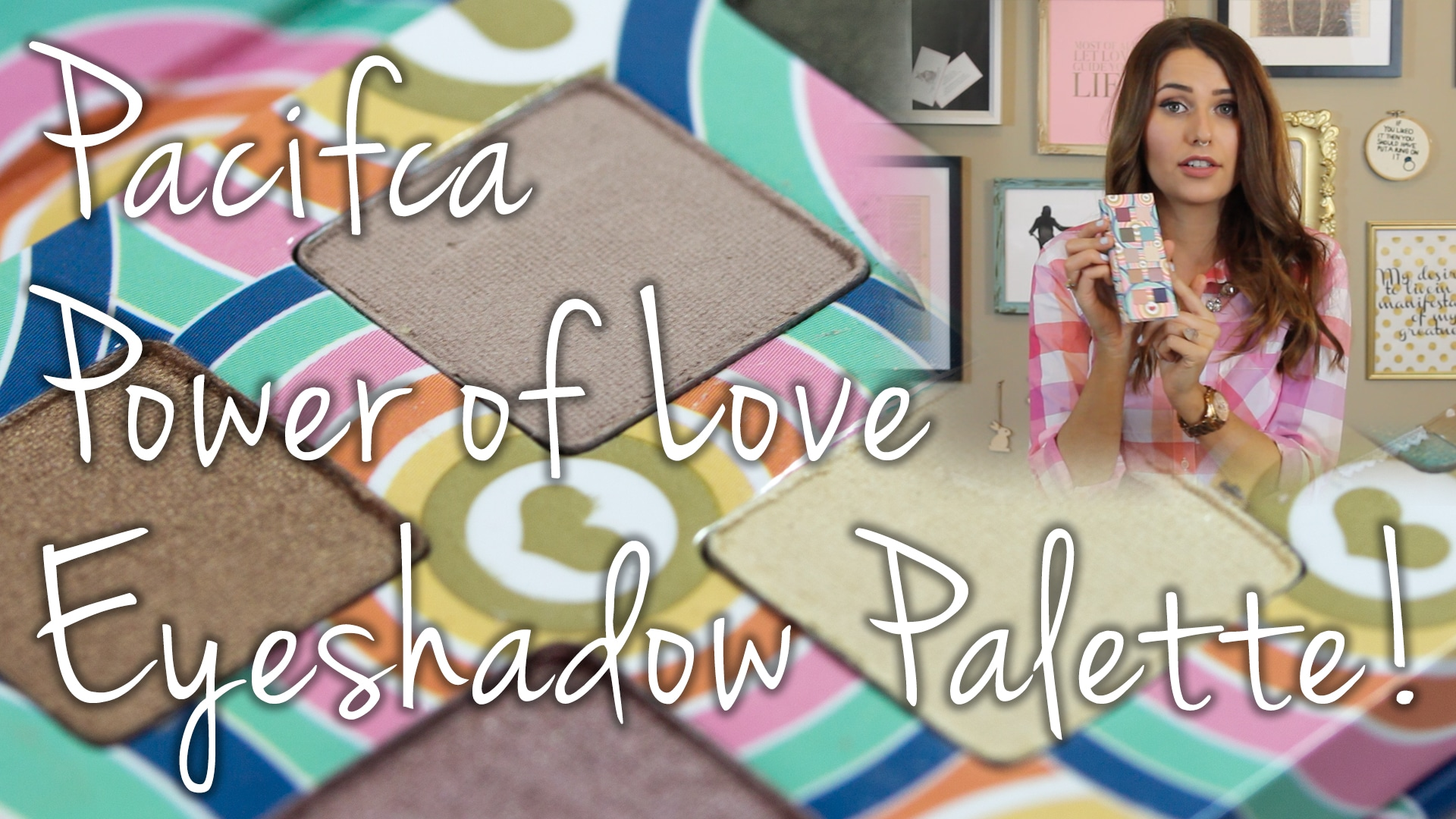 Pacifica Power of Love Eyeshadow Palette First Impressions & Swatches Video