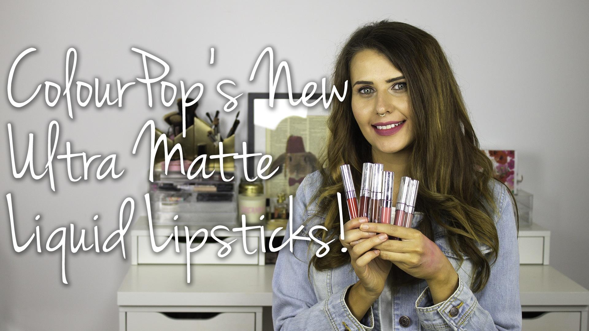 ColourPop Ultra Matte Liquid Lipstick Swatches & First Impressions Video