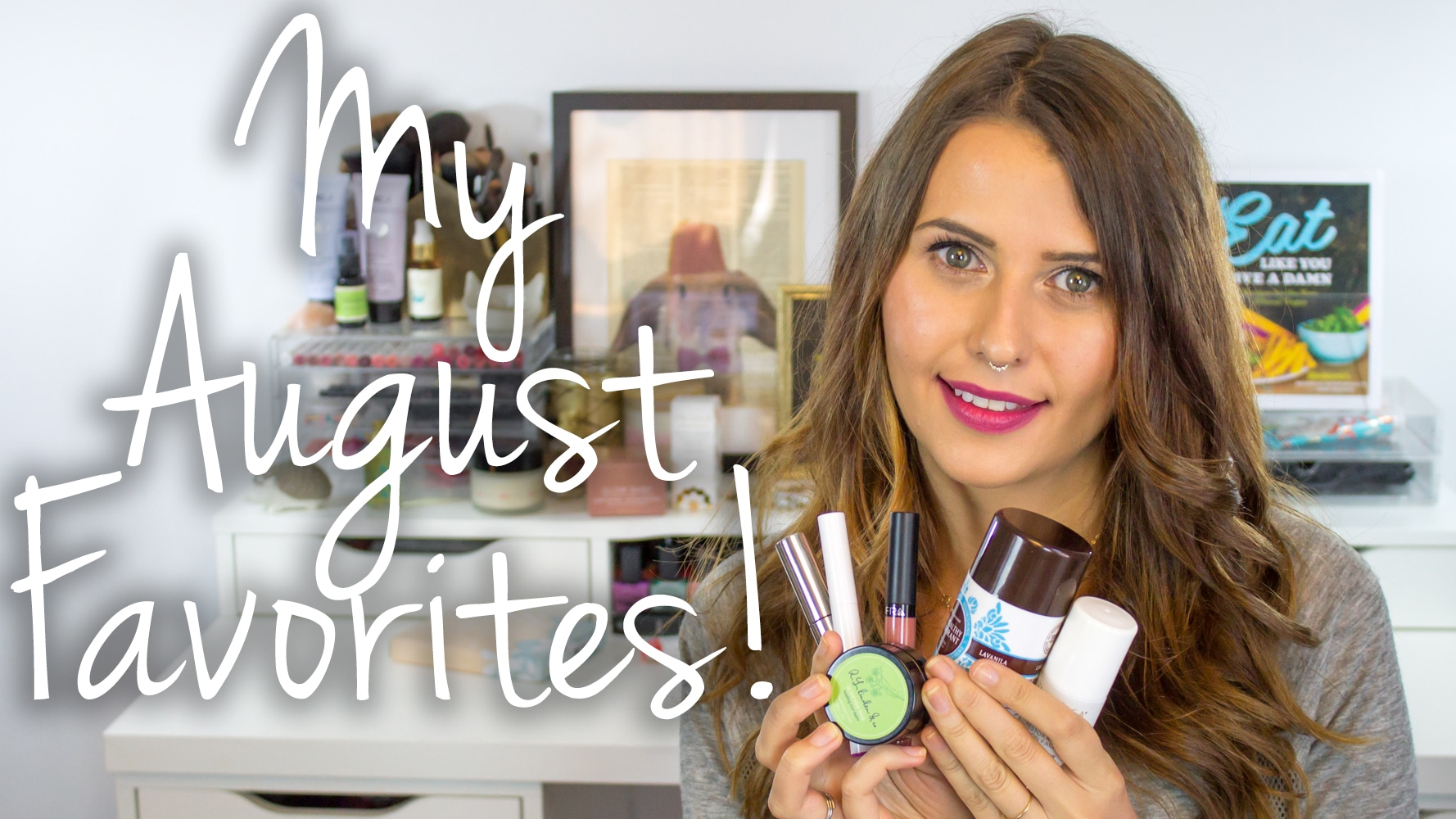 August Favorites 2015 Video