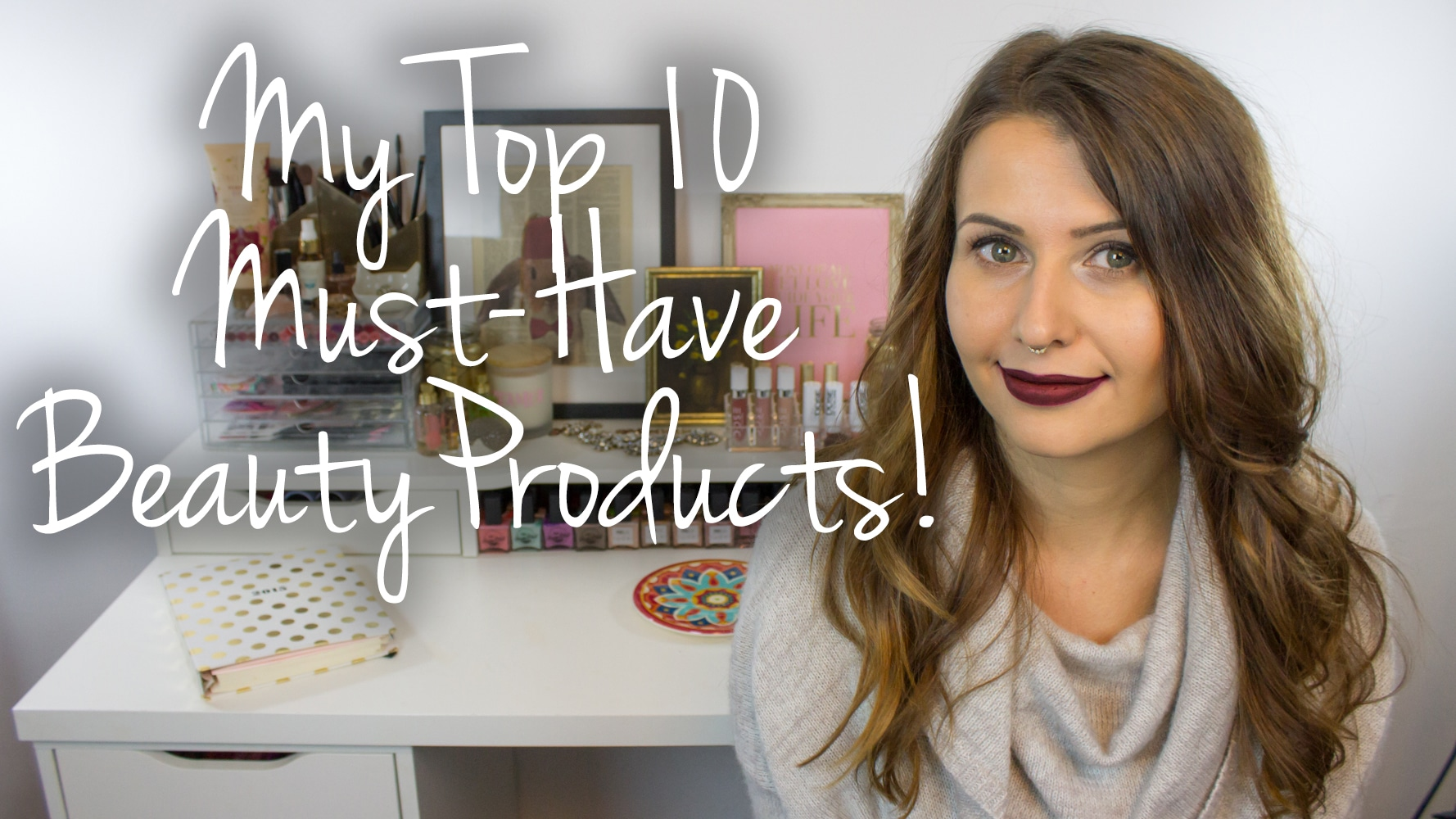 Top 10 Must-Have Cruelty Free & Vegan Beauty Faves Tag Video