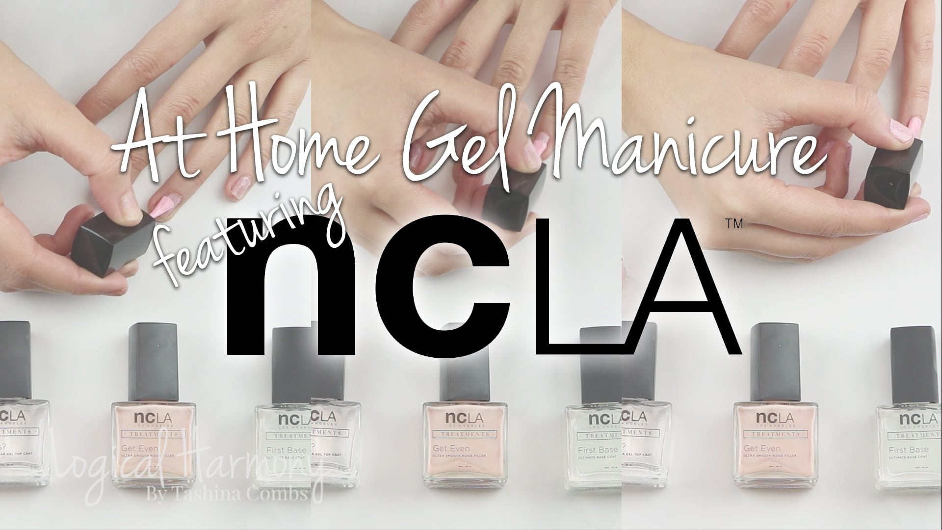 At Home Gel Manicure with NCLA