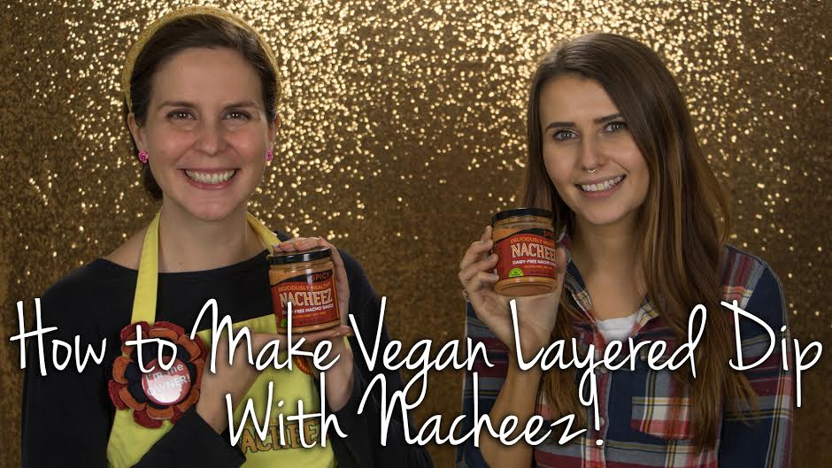 How to Make Vegan Layered Dip with Nacheez