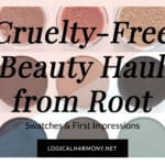 Cruelty-Free Beauty Haul from Root