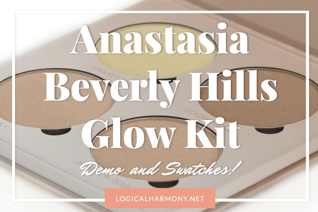 Anastasia Beverly Hills Glow Kit Swatches & Chatty Demo