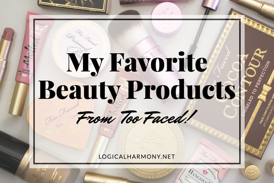 My Favorite Too Faced Vegan Products