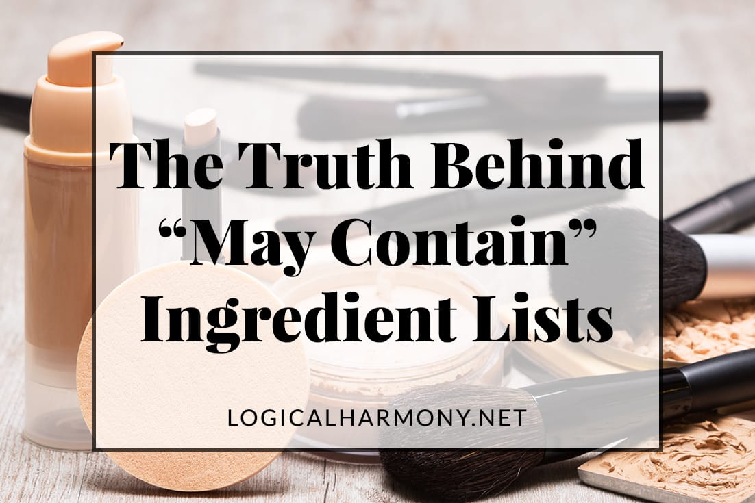 The Truth Behind ''May Contain'' Ingredient Lists