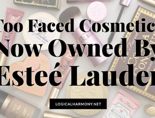 Too Faced is Now Owned by Estee Lauder