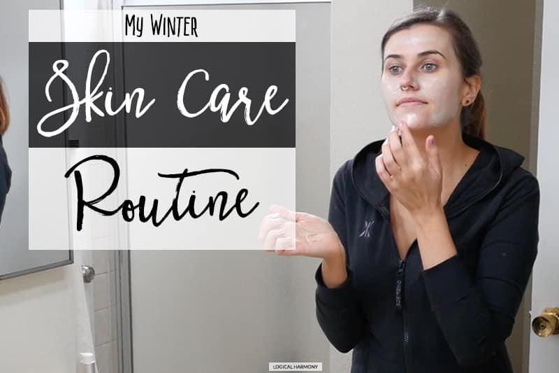 My Winter Cruelty-Free Skin Care Routine