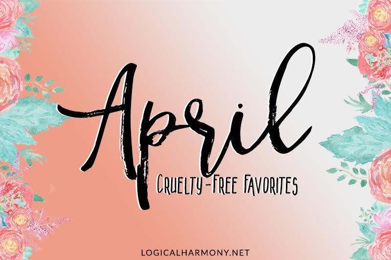 Cruelty-Free Favorites from April