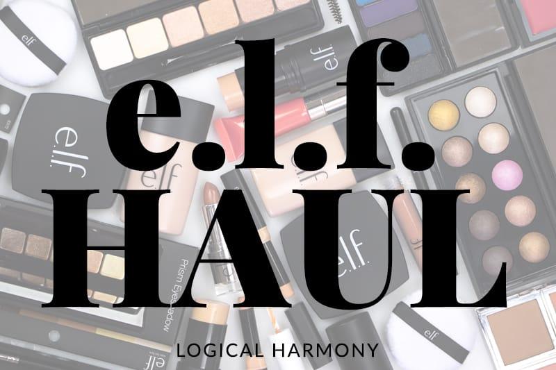 ELF Haul - Skincare & Makeup