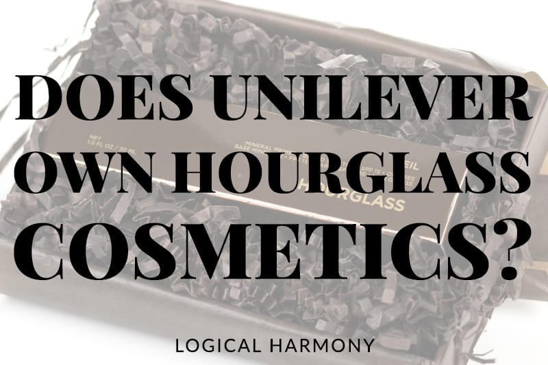 Does Unilever Own Hourglass Cosmetics?