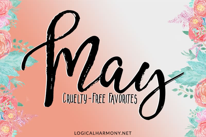 Cruelty-Free Favorites from May