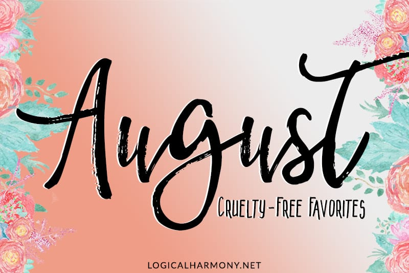 Cruelty-Free Favorites from August