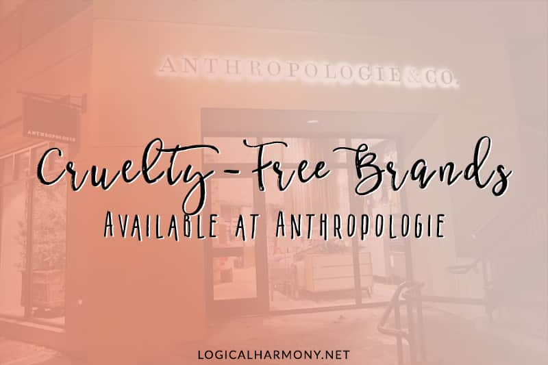Cruelty-Free Brands at Anthropologie