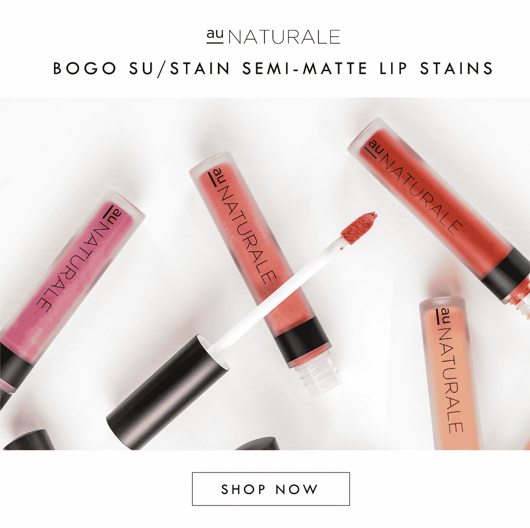 Au Naturale su/Stain Sale - Buy One Get One!
