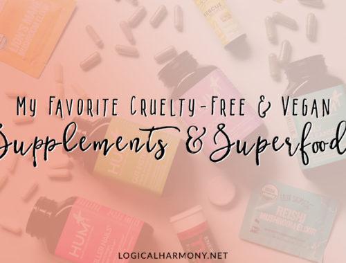 My Favorite Vegan Supplements & Superfoods