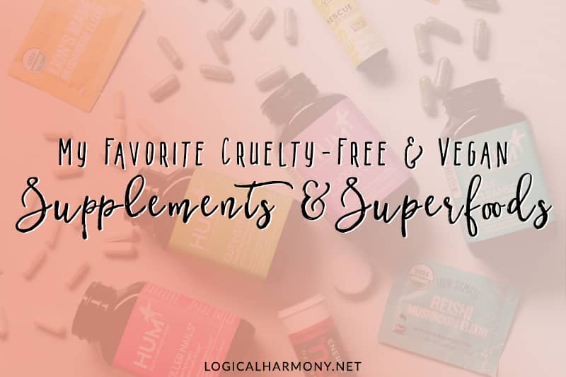 My Favorite Vegan Supplements & Superfoods
