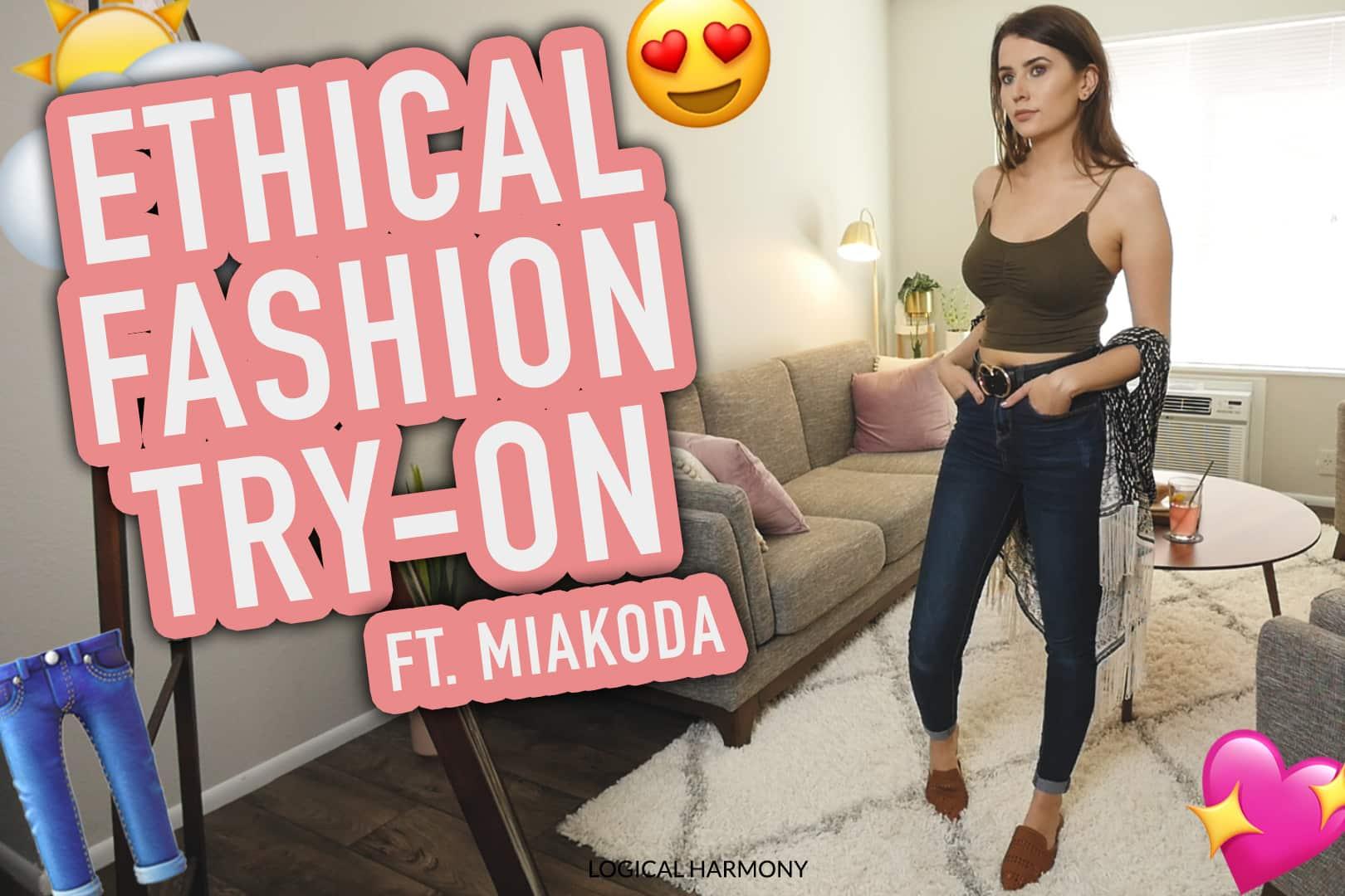 Miakoda Ethical Fashion Try-On & Haul