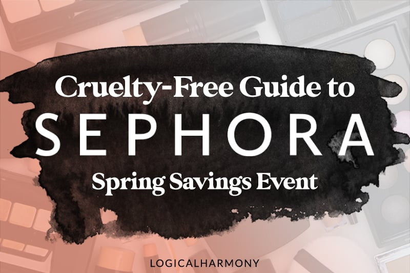 Sephora VIB Spring Sale Cruelty-Free Shopping Guide