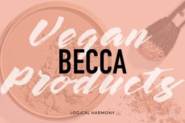 BECCA Vegan Products List