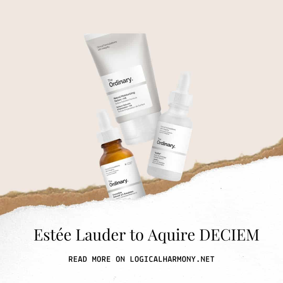 Estée Lauder to Acquire DECIEM (who owns The Ordinary)