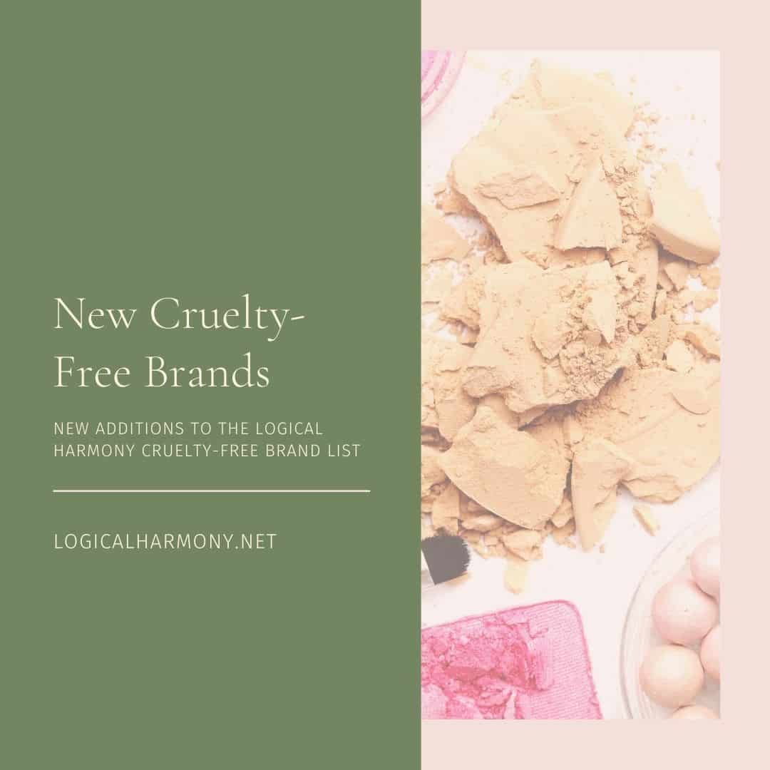 New Cruelty-Free Brands - Logical Harmony Approved Cruelty-Free Brand List